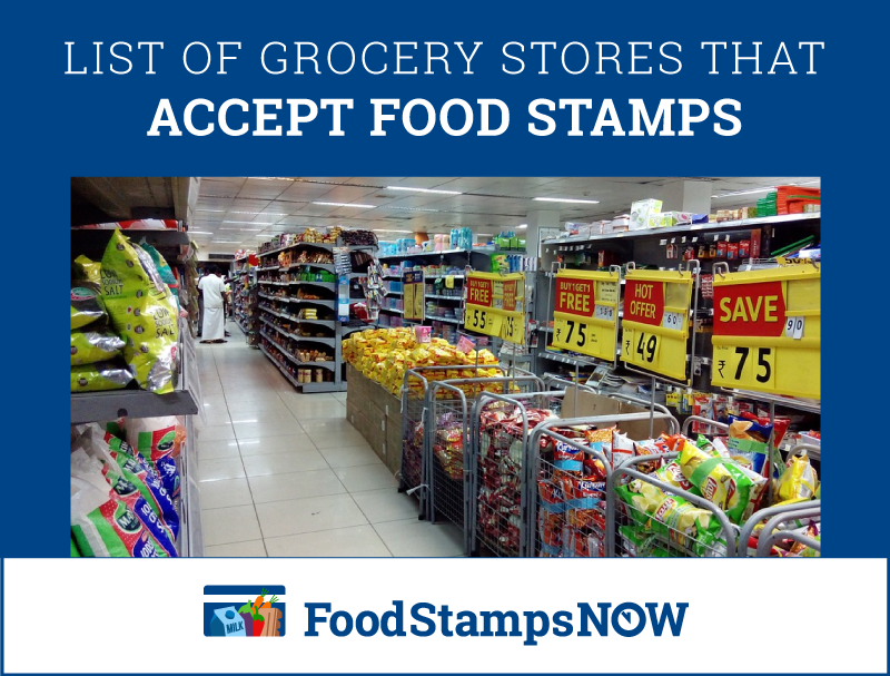 List of Grocery Stores that Accept Food Stamps