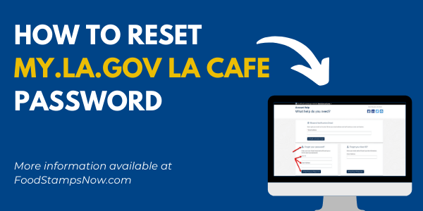 How to reset MY.LA.GOV LA CAFE Password