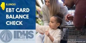 Illinois EBT Card Balance Check