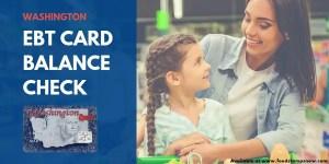 """""""Washington EBT Card Balance Check"""""""