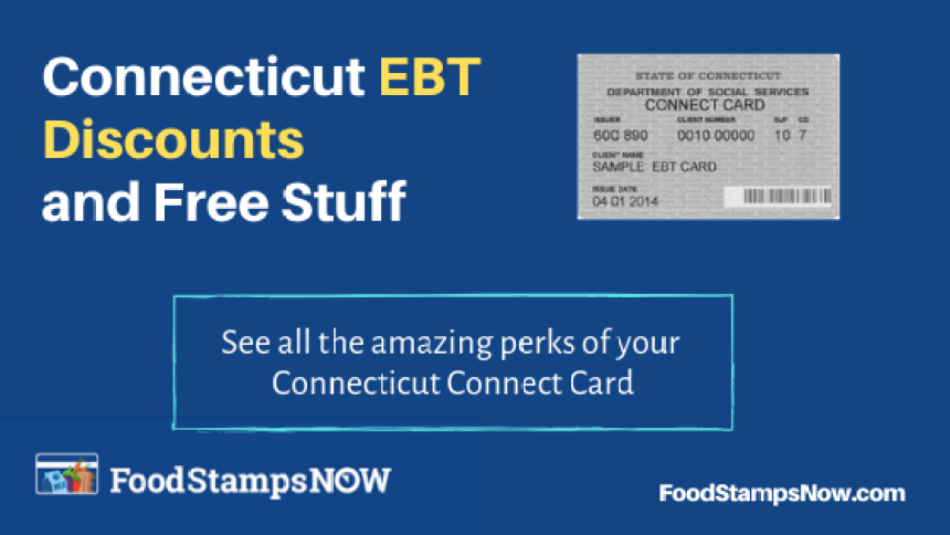 """Connecticut EBT Discounts and Perks"""