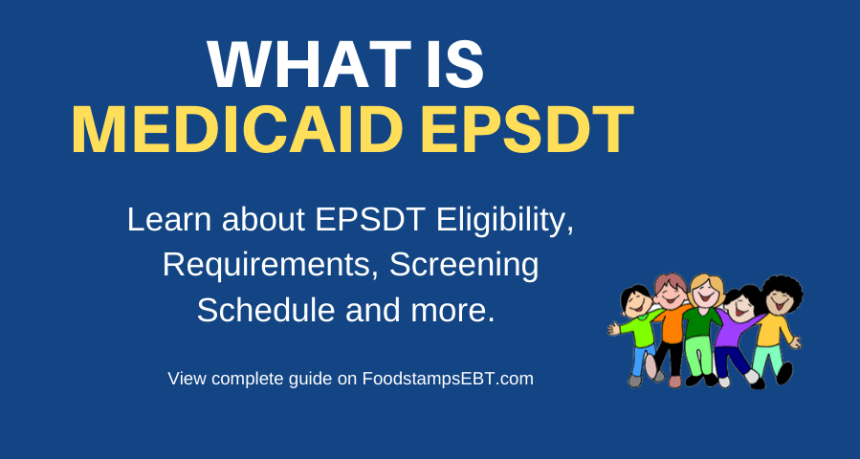 """Medicaid EPSDT Requirements and Coverage"""
