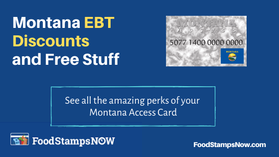 """Montana EBT Discounts and Perks"""