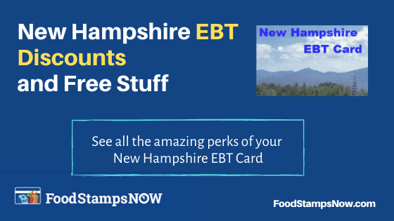 """New Hampshire EBT Discounts and Perks"""