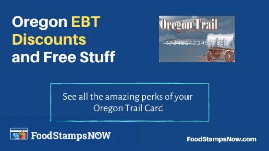 """Oregon EBT Discounts and Perks"""