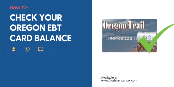 """How to Oregon EBT Card Balance"""