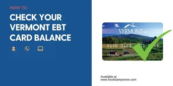 """""""Vermont EBT Card Balance"""""""