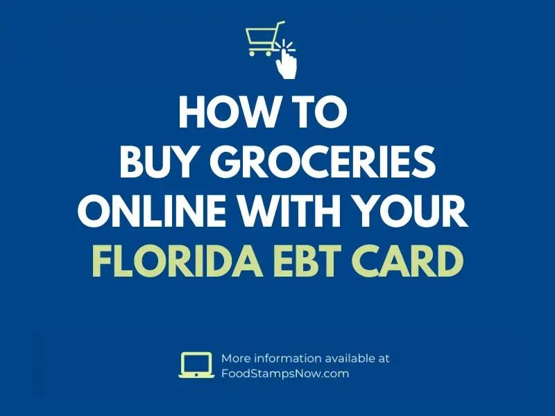"""Buy Groceries Online with Florida EBT"""