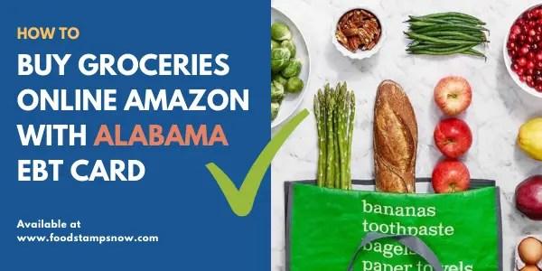 Buy groceries online Amazon with Alabama EBT Card