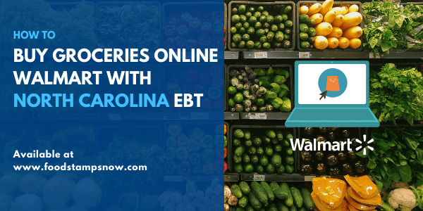 Buy groceries online Walmart with North Carolina EBT