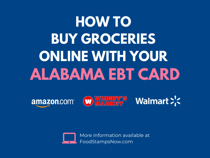 Buy groceries online with your Alabama EBT Card