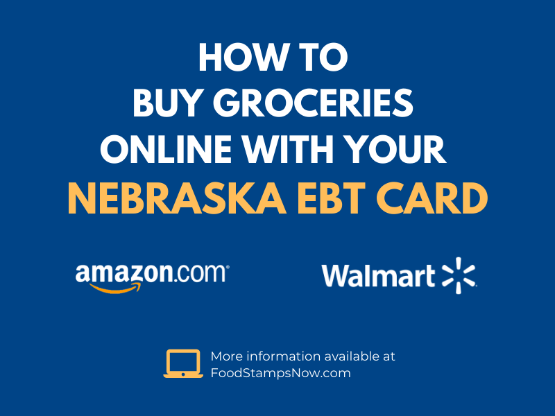 Buy groceries online with your Nebraska EBT Card