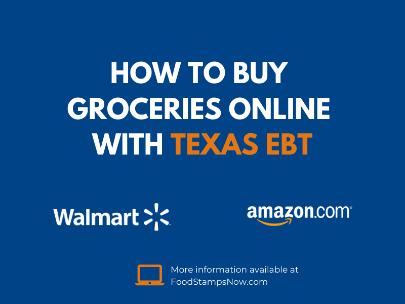 Buy groceries online with your Texas EBT Card