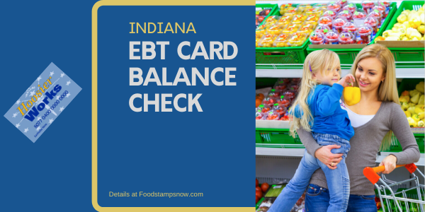 """Check Your Indiana EBT Card Balance"""