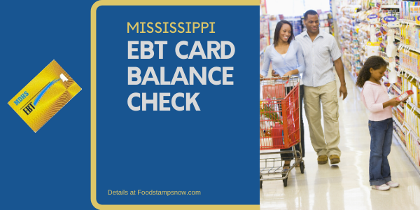 """Check Your Mississippi EBT Card Balance"""
