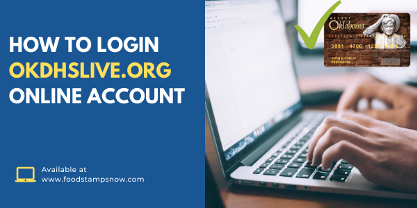 How to Login OKDHSLive.org Account