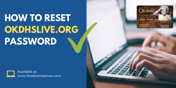 How to Reset OKDHSLive.org Password
