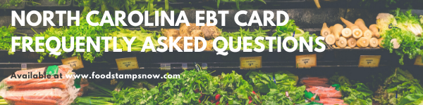 North Carolina EBT Card FAQs