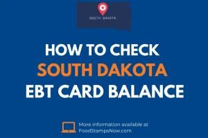 South Dakota EBT Card Balance Check