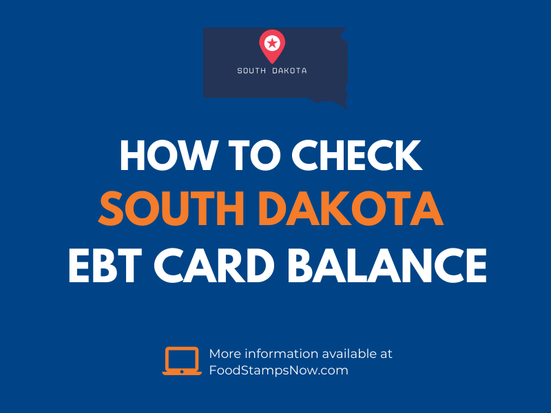 South Dakota EBT Card Balance Check