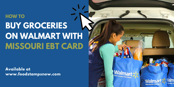 Buy Groceries on Walmart with Missouri EBT