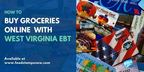 Buy groceries online with West Virginia EBT