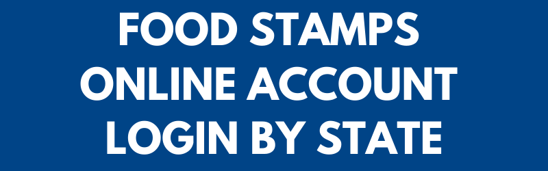 Food Stamps Online Account Login by State