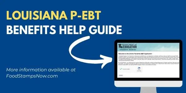 Louisiana P-EBT Benefits Help Guide