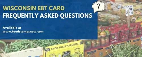 Wisconsin EBT FAQs
