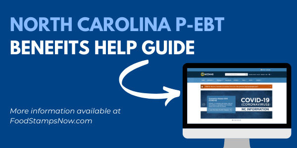 North Carolina P-EBT Benefits Help Guide