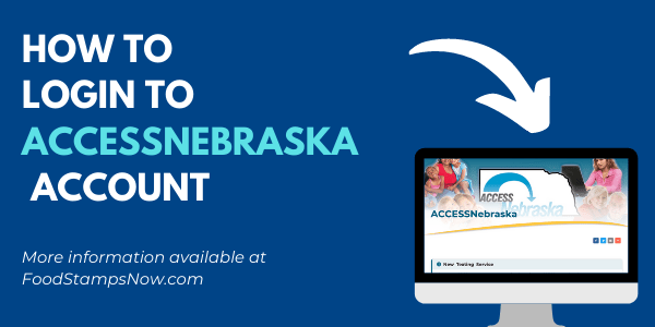 """How to Login to ACCESSNebraska Account"""