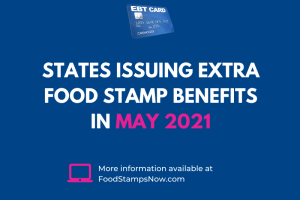 Extra SNAP EBT benefits for May 2021