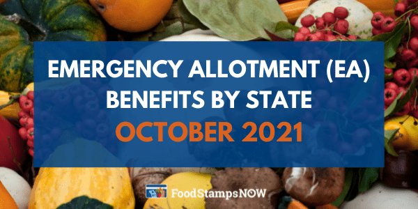 Emergency allotment (EA) benefits October 2021