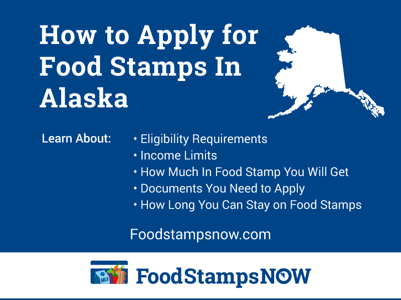 How to Apply for Food Stamps in Alaska