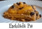 enchilada-pie