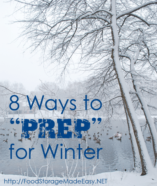 "8 Ways to ""Prep"" for Winter"