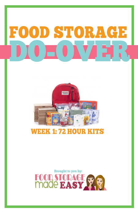 Food Storage Do-Over Week 1:  72 Hour Kits