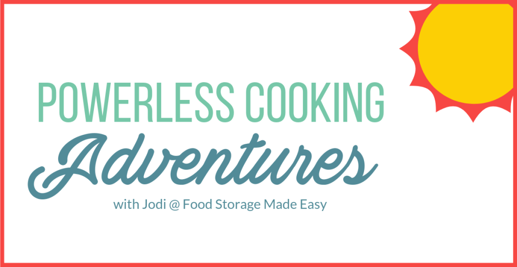 powerless cooking adventures