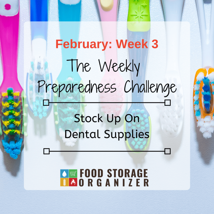 Stock Up On Dental Supplies • February Prep Challenge #3