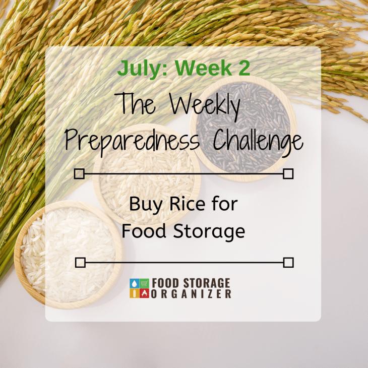 Buy Rice For Food Storage • July Prep Challenge #2