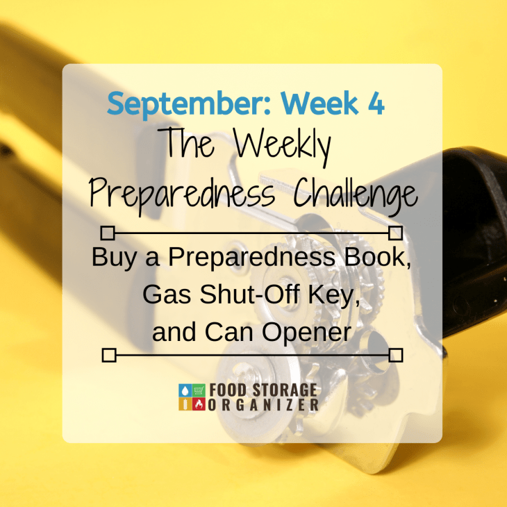 Buy a Preparedness Book, Gas Shut-Off Key, and Can Opener • September Prep Challenge #4