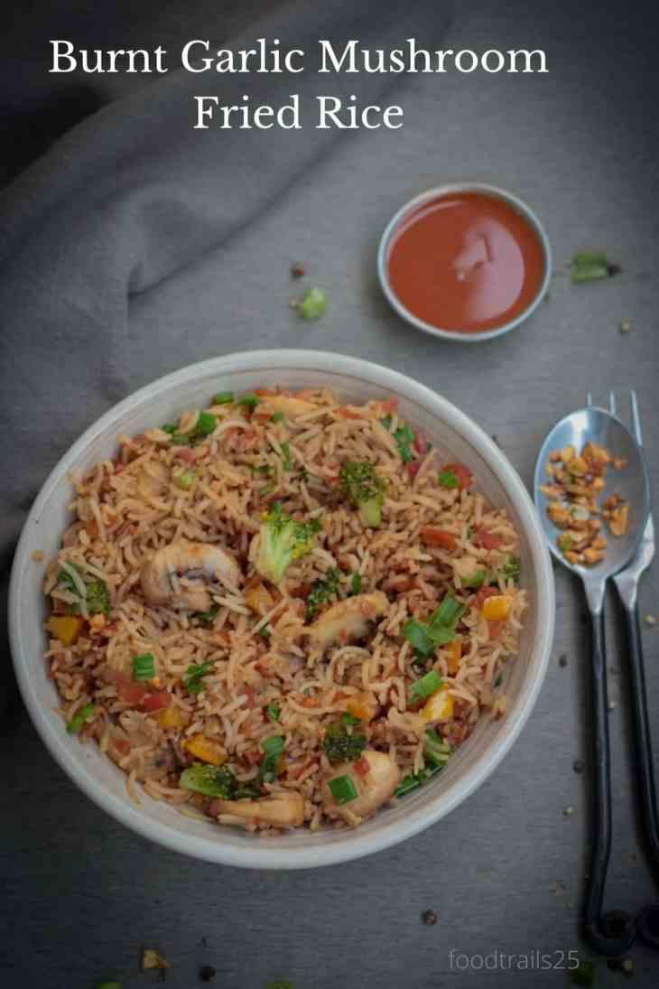Burnt Garlic and Mushroom Fried Rice -Pin image