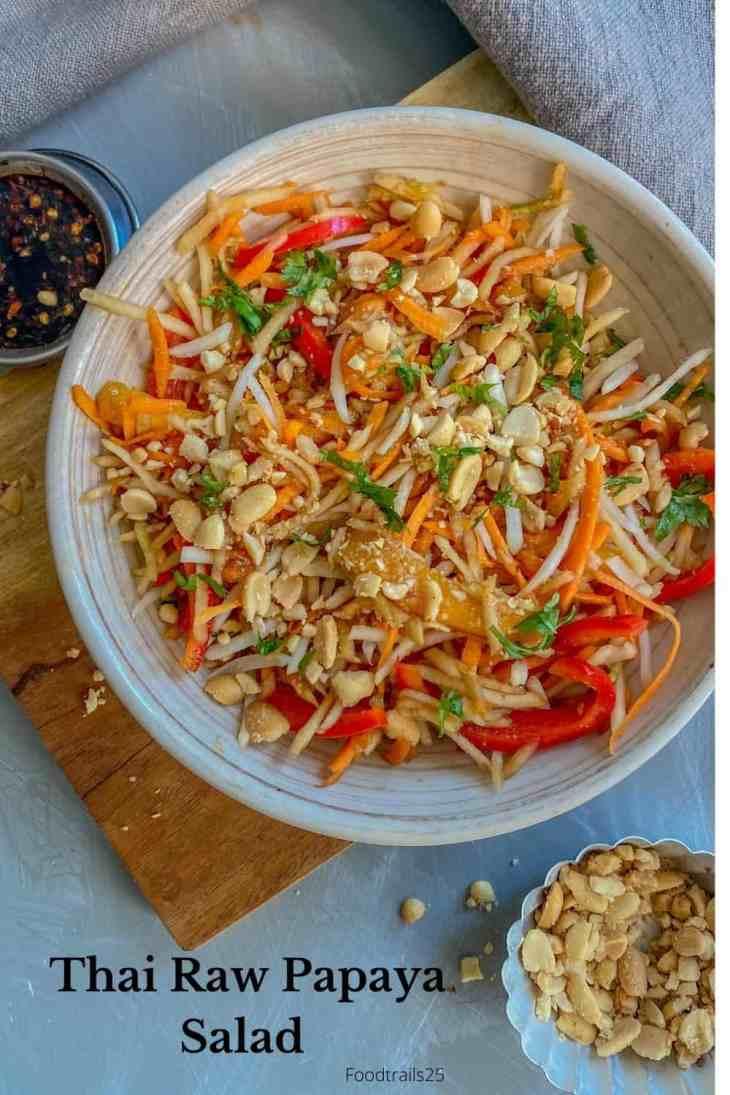 Thai Raw Papaya Salad/Tom Sam