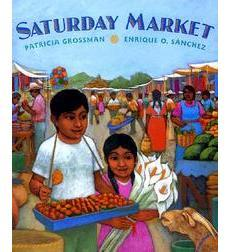 SATURDAY MARKET by PATRICIA GROSSMAN // Follow a young girl and her Zapotec family as they navigate the vibrant Saturday market of Oaxaca
