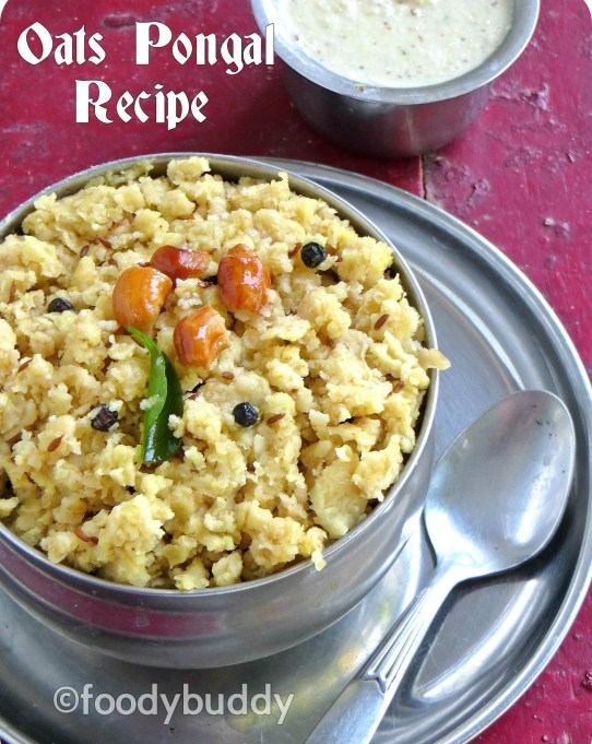 OATS PONGAL RECIPE FOR BREAKFAST