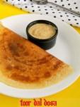 Toor Dal Dosa Recipe / Thuvaram Paruppu Dosa