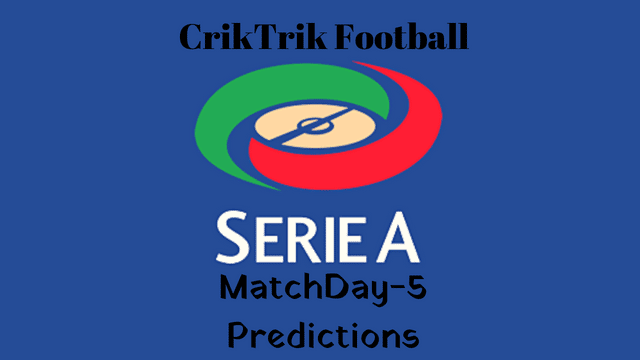 serie a matchday 5 predictions