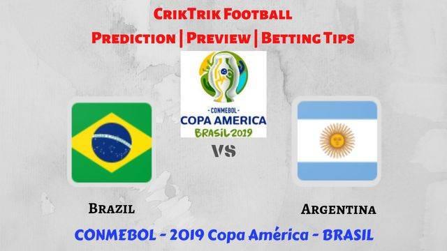 brazil vs argentina copa america 2019 - Brazil vs Argentina - Preview, Prediction & Betting Tips – 2019 Copa America