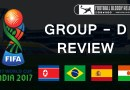 FIFA U-17 World Cup 2017 | Group D Review