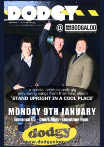 Dodgy play a semi-acoustic set at north London venue The Boogaloo on Monday night.